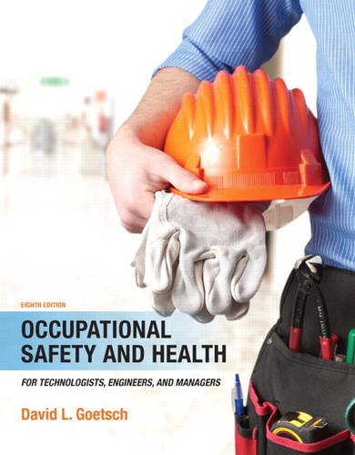 9780133484175: Occupational Safety and Health for Technologists, Engineers, and Managers (8th Edition)