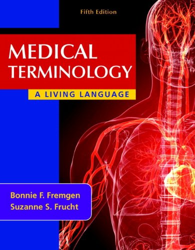 9780133484960: Medical Terminology: A Living Language Plus MyMedicalTerminologyLab with Pearson eText -- Access Card Package (5th Edition)