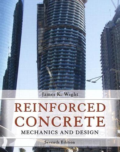 9780133485967: Reinforced Concrete: Mechanics and Design (7th Edition)