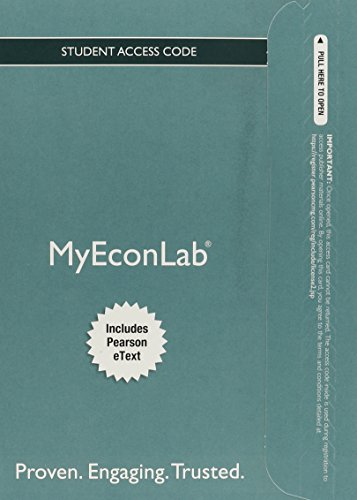 NEW MyLab Economics with Pearson eText --