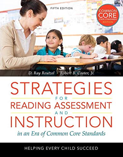 9780133488814: Strategies for Reading Assessment and Instruction in an Era of Common Core Standards: Helping Every Child Succeed, Loose-Leaf Version (5th Edition)