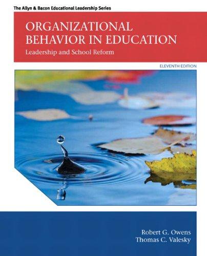 9780133489033: Organizational Behavior in Education: Leadership and School Reform (11th Edition) (The Allyn & Bacon Educational Leadership Series)
