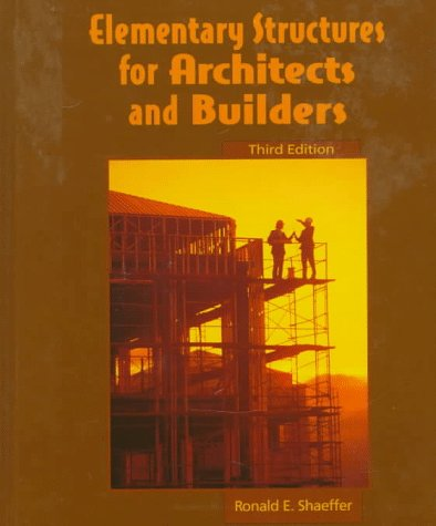 9780133489545: Elementary Structures for Architects and Builders