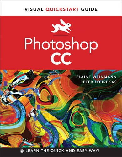 Photoshop CC: Visual QuickStart Guide, Access Card (0133489973) by Elaine Weinmann; Peter Lourekas