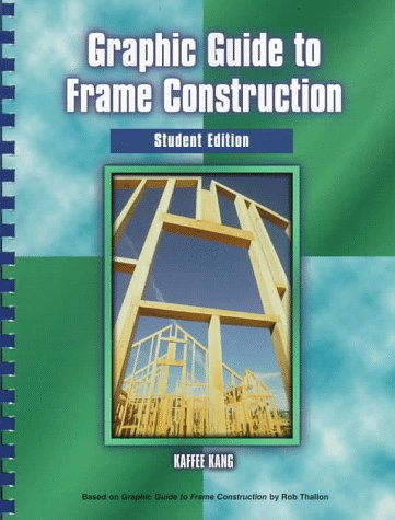 9780133490695: Graphic Guide to Frame Construction: Student Edition