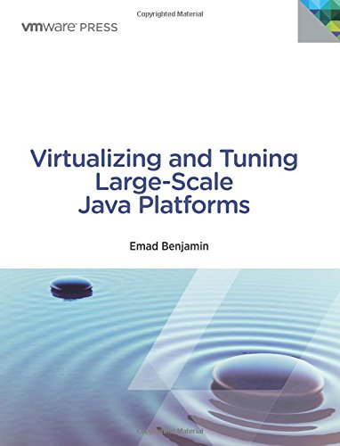 9780133491203: Virtualizing and Tuning Large Scale Java Platforms