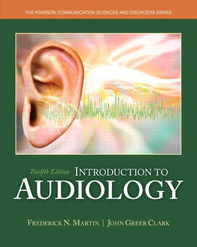 9780133491463: Introduction to Audiology (Pearson Communication Sciences and Disorders)