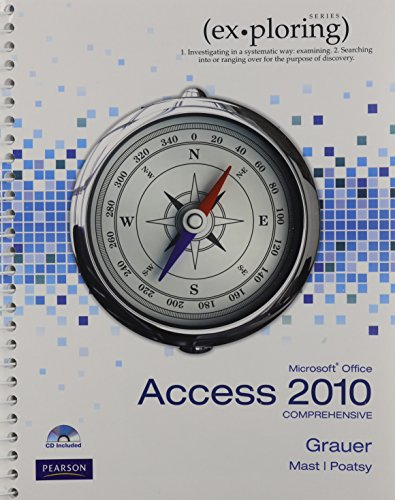 9780133491616: Exploring Microsoft Office Access 2010 Comprehensive, MyITLab with Pearson eText -- Access Code