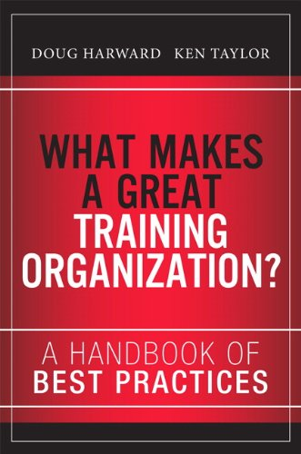 9780133491968: What Makes a Great Training Organization?: A Handbook of Best Practices