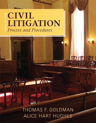 9780133493863: Civil Litigation: Process and Procedures (3rd Edition)