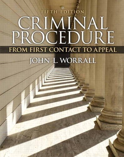 9780133494952: Criminal Procedure: From First Contact to Appeal (5th Edition)