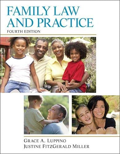 Family Law and Practice (4th Edition): Luppino J.D., Grace