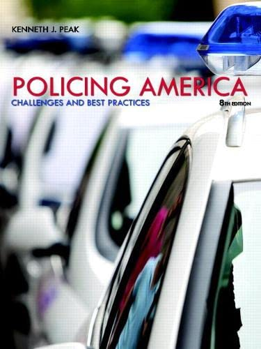 9780133495652: Policing America: Challenges and Best Practices