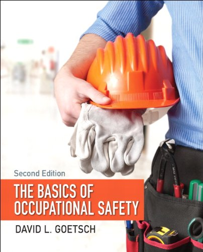The Basics of Occupational Safety (2nd Edition): Goetsch, David L.