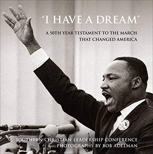 "I Have a Dream"": A 50th Year: Southern Christian Leadership"