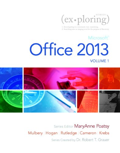 9780133499148: Technology In Action, Complete, Exploring Microsoft Office 2013, Volume 1, and NEW MyITLab