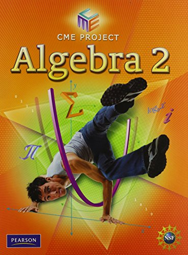 Center For Mathematics Education Algebra 2 2009C: CME project