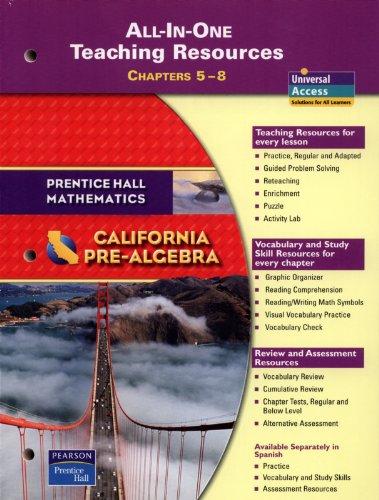 Prentice Hall Mathematics: California Pre-Algebra -- All-in-One: Editorial Staff; Hall,