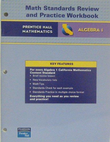 9780133501100: Prentice Hall Mathematics Algebra 1: California Math Standards Review and Practice Workbook