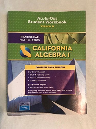California Alegrbra 1: All-In-One Student Workbook (Grade: Pearson/Prentice Hall