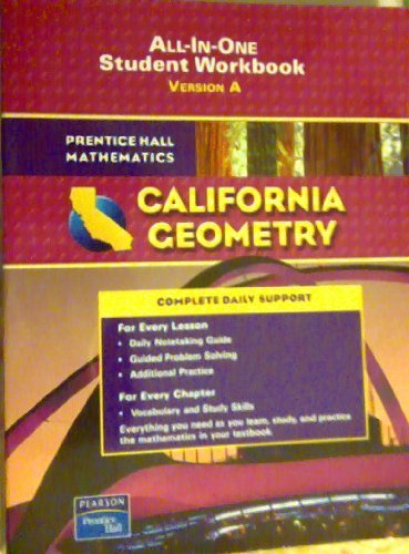 Geometry All-in-One Student Workbook California Edition: 2008) Pearson Prentice Hall; Workbook ed