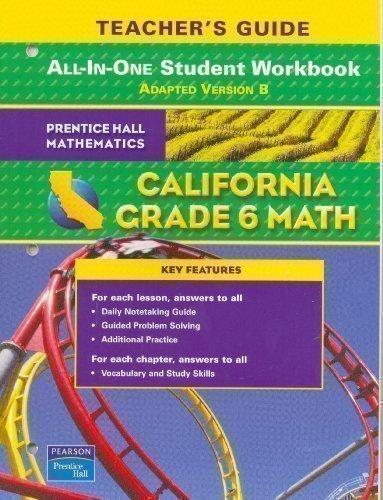 9780133501247: Grade 6 Math: California All-in-One Student Workbook Teacher's Guide, Adapted Version B