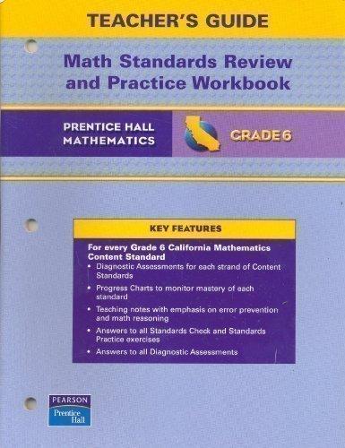California Math Standards Review and Practice Workbook Teacher's Guide: Grade 6 Math