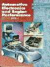 9780133505474: Automotive Electronics and Engine Performance (2nd Edition)
