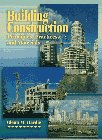 9780133505702: Building Construction Principles, Practices and Materials