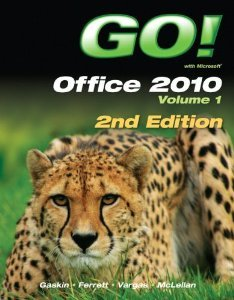 9780133506228: GO! with Office 2010 Vol. 1 & GO! with Computer Concepts Getting Started & GO! with Windows 7 Getting Started with Student CD & myitlab - Access Code-- for GO! Office 2010 Package
