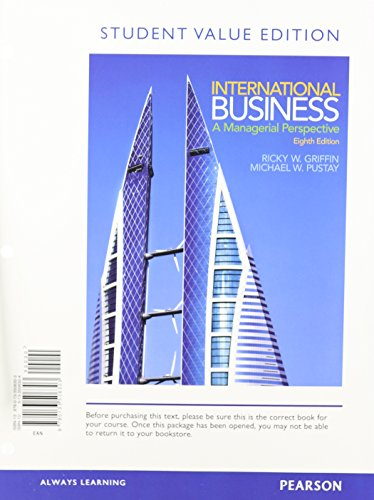 9780133506303: International Business: A Managerial Perspective, Student Value Edition (8th Edition)