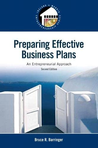 9780133506976: Preparing Effective Business Plans: An Entrepreneurial Approach (Pearson Entrepreneurship)