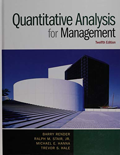 9780133507331: Quantitative Analysis for Management (12th Edition)