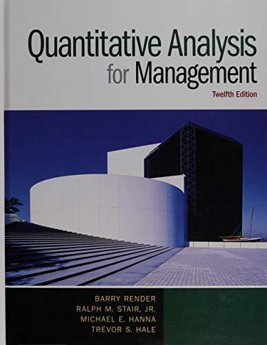 9780133507331: Quantitative Analysis for Management (12th Edition)