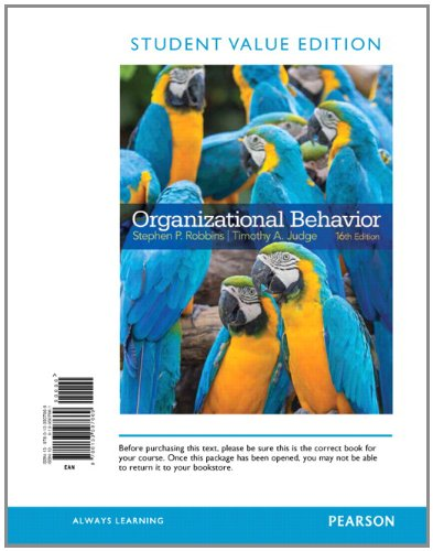 Organizational Behavior, Student Value Edition (16th Edition): ROBBINS