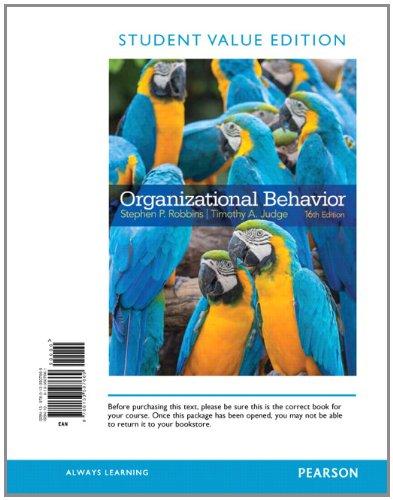 9780133507669: Organizational Behavior, Student Value Edition (16th Edition)