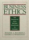 9780133507867: Business Ethics: A Pragmatic Path beyond Principles to Process