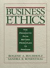 9780133507867: Business Ethics: The Pragmatic Path Beyond Principles to Process