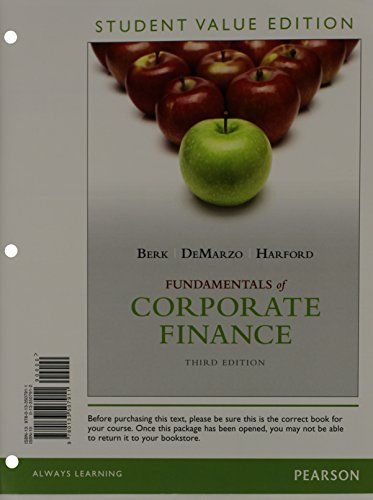Fundamentals of Corporate Finance, Student Value Edition (3rd Edition): Berk, Jonathan; DeMarzo, ...
