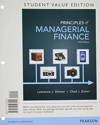 9780133508000: Principles of Managerial Finance, Student Value Edition