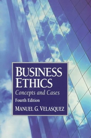 9780133508512: Business Ethics: Concepts and Cases