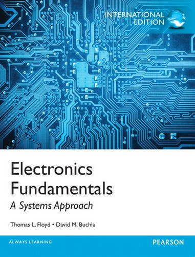 9780133508871: Electronics Fundamentals: A Systems Approach: International Edition