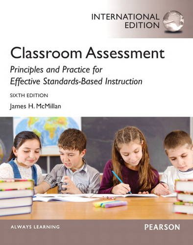 9780133510621: Classroom Assessment: Principles and Practice for Effective Standards-Based Instruction
