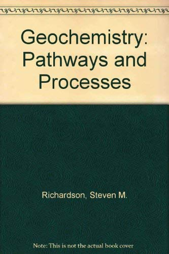 9780133510737: Geochemistry: Pathways and Processes