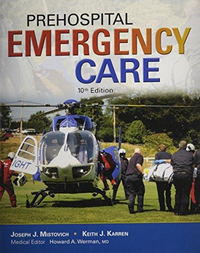 9780133510829: Prehospital Emergency Care
