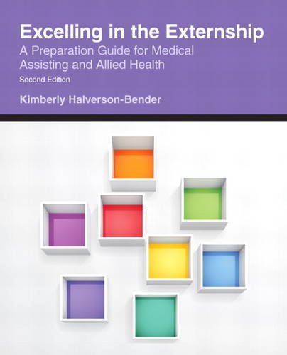 Excelling in the Externship: A Preparation Guide: Bender, Kimberly