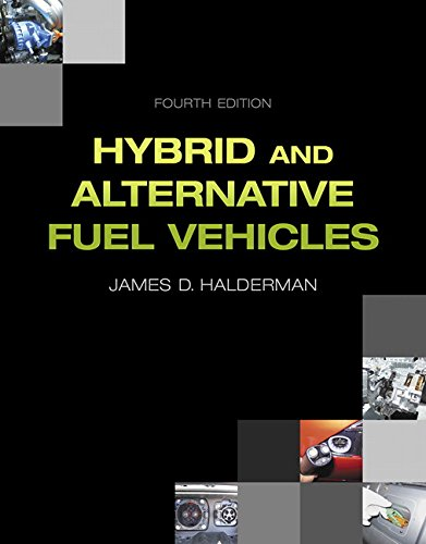 9780133512120: Hybrid and Alternative Fuel Vehicles (4th Edition) (Automotive Systems Books)