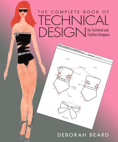 9780133513073: Complete Book of Technical Design for Technical and Fashion Designers, Plus DVD