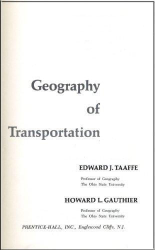 9780133513950: Geography of transportation (Prentice-Hall foundations of economic geography series)