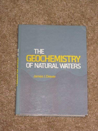 9780133514032: Geochemistry of Natural Waters